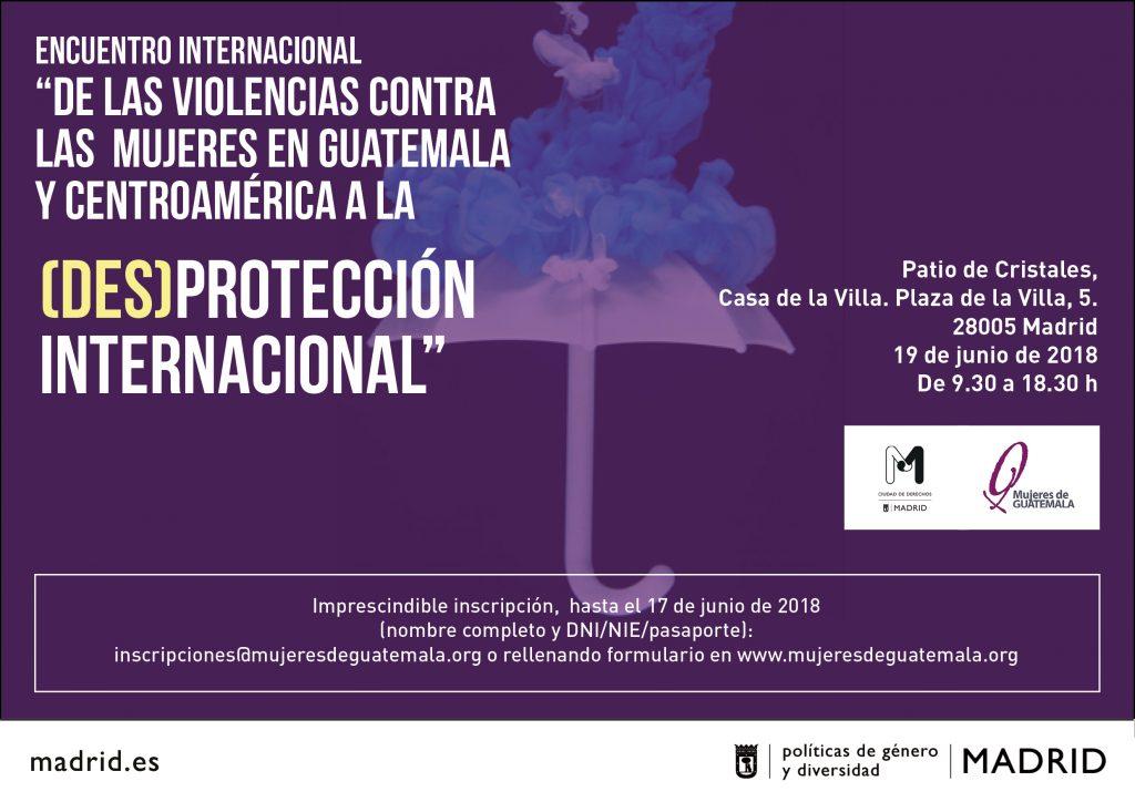 """Encuentro internacional: """"De las violencias contra las mujeres en Guatemala y Centroamérica a la (des)protección internacional"""""""
